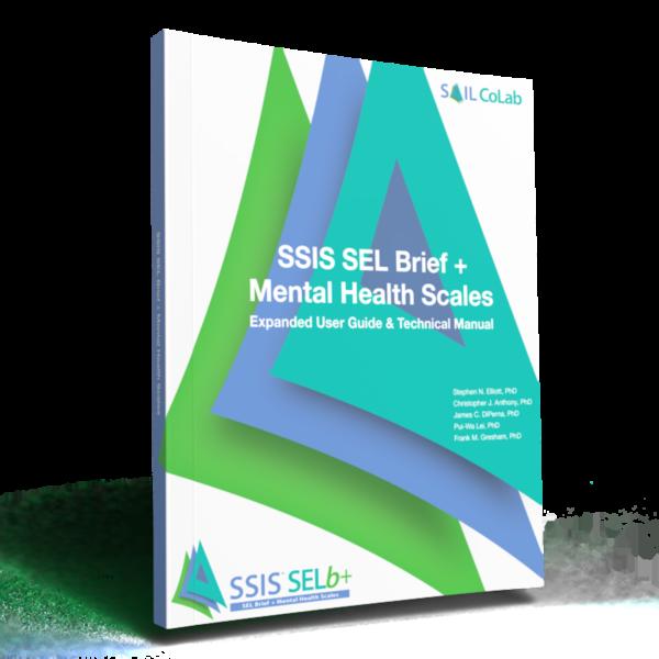 SSIS SEL Brief + Mental Health Scales Manual